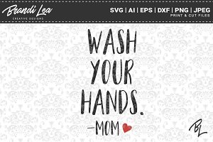 Wash Your Hands SVG Cut Files