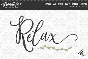 Relax SVG Cut Files
