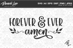 Forever & Ever Amen SVG Cut Files