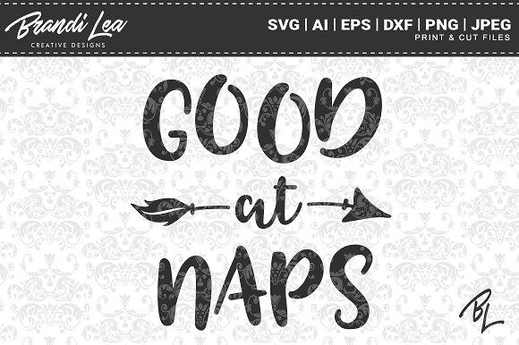 Good At Naps SVG Cut Files