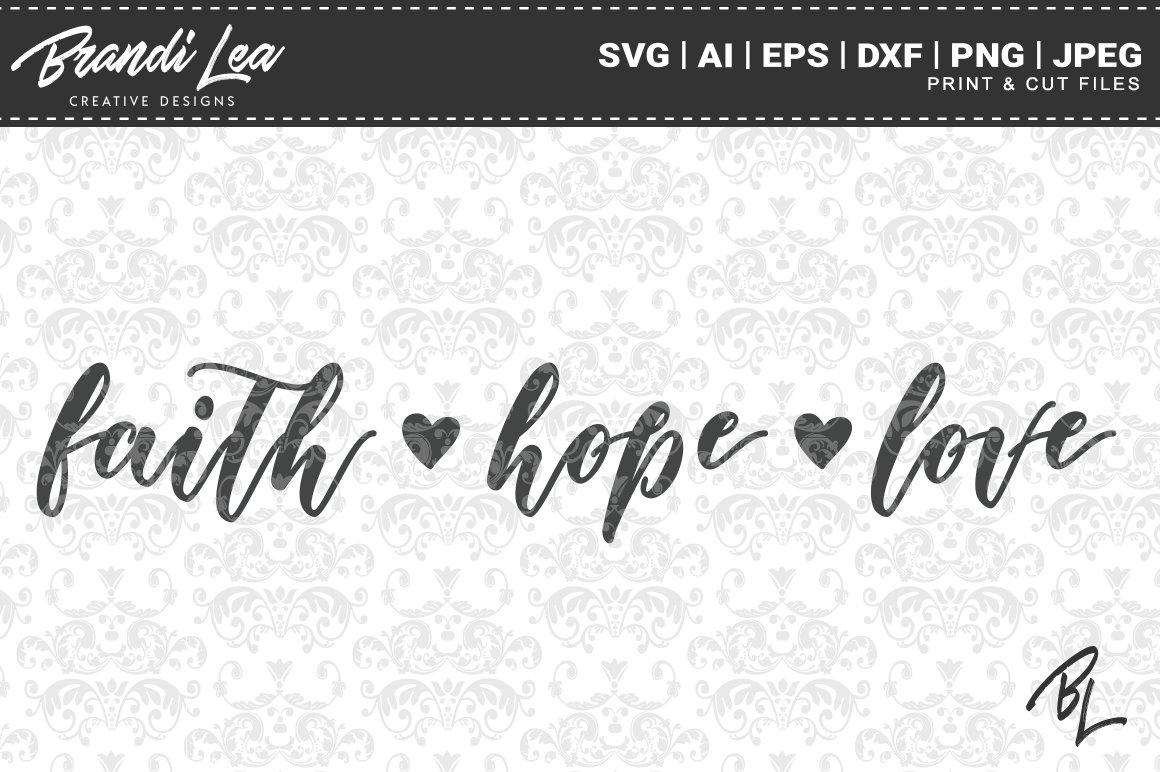 Download Faith Hope Love SVG Cut Files | Custom-Designed Graphics ...
