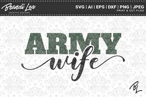 Army Wife SVG Cut Files