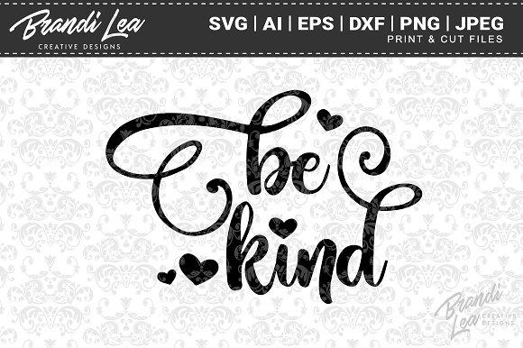Be Kind SVG Cut Files