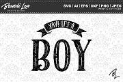 Yay It's a Boy!SVG Cut Files