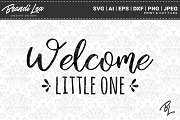Welcome Little One SVG Cut Files