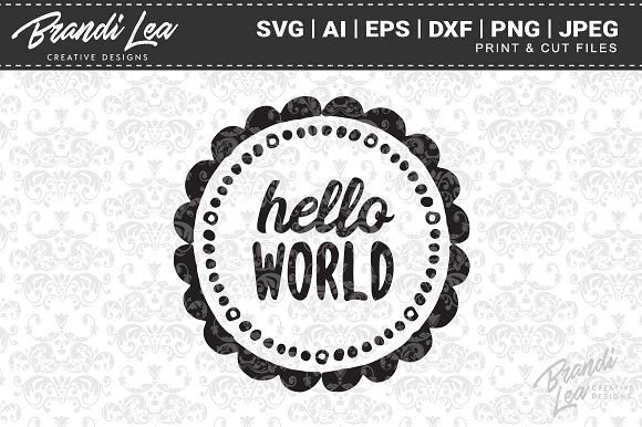 Hello World SVG Cut Files in Graphics