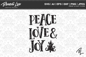 Peace Love & Joy SVG Cut Files
