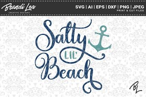 Salty Lil Beach SVG Cut Files