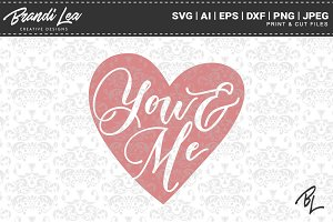 You & Me SVG Cut Files