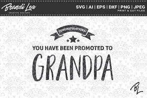 Promoted To Grandpa Svg Cut Files Pre Designed Vector Graphics Creative Market