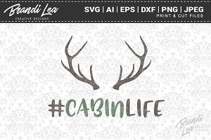 #CabinLife SVG Cut Files