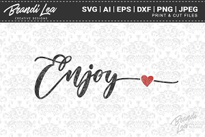 Enjoy SVG Cut Files