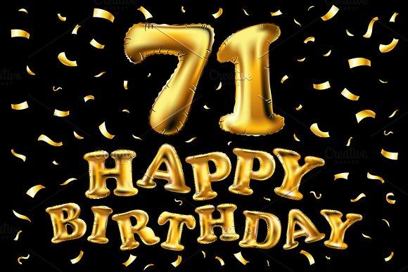 Happy Birthday 71 Balloons Gold