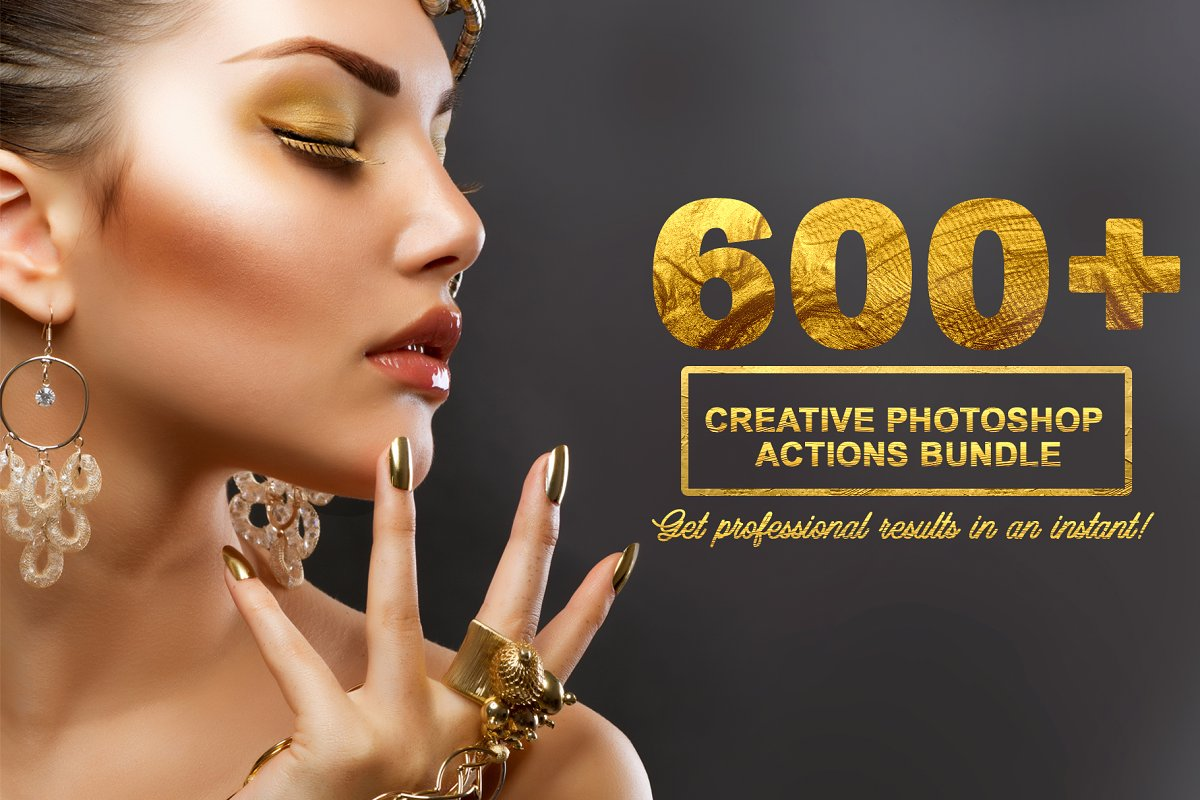 600+ Creative Photoshop Actions Kit ~ Photoshop Add-Ons