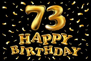 happy birthday 73 balloons gold