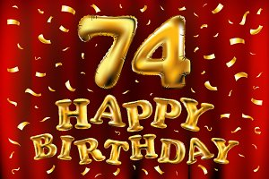 happy birthday 74 balloons gold