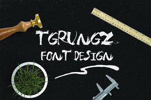Tgrungz Font