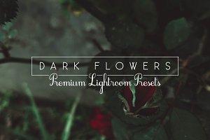 Dark Flowers - Lightroom Presets