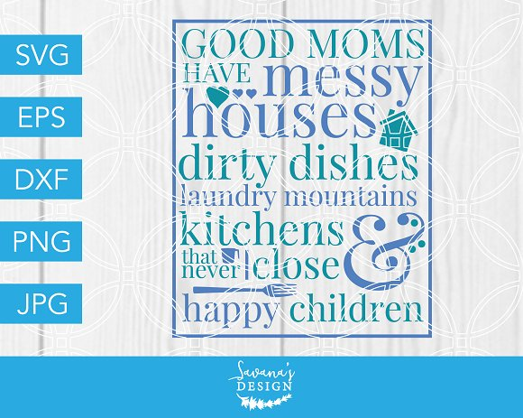 Good Moms Have SVG Mothers Day SVG
