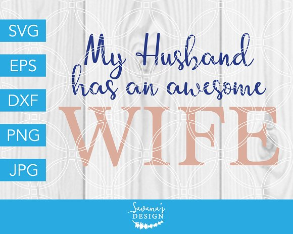 My Husband Has An Awesome Wife SVG