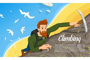 Young bearded hipster climber with Ice axe. Climbing a mountain. Activity Sport concept for poster. Tourist hiking background. Extreme risky adventure. Birds fly over the beach and the sea. Top view.