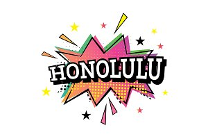 Honolulu Comic Text in Pop Art Style