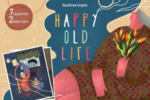 Happy old life / HandDrawn Graphics