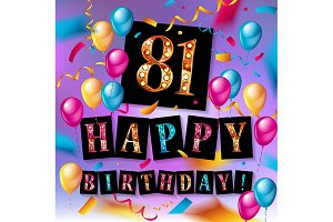 81 year Happy Birthday Card