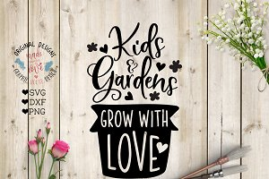 Kids and Gardens Grow with Love