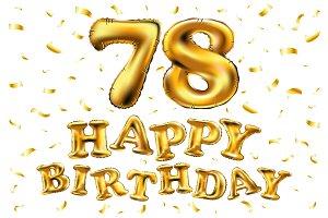 happy birthday 78 balloons gold