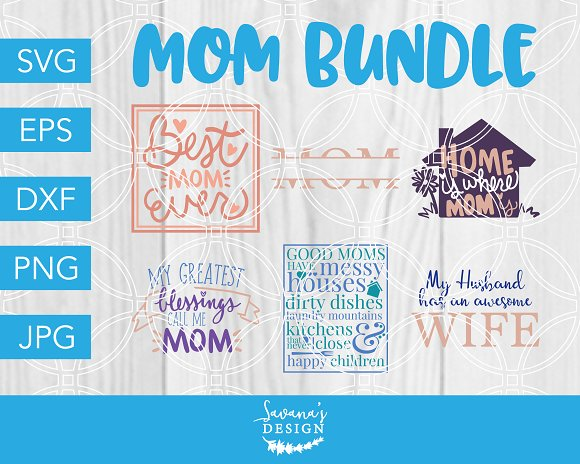 Mom SVG Bundle Mothers Day SVG