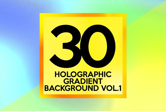 30 Holographic Gradient Vol.1