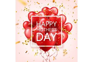 Mothers day background with red hearts balloons and confetti. Greeting card, template. with lettering.Heart shaped. Holiday.