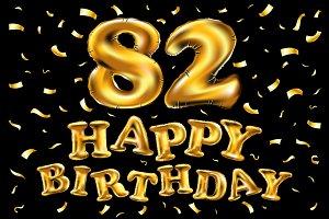 happy birthday 82 balloons gold