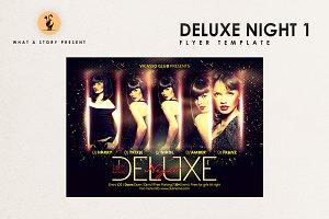 Deluxe Night 1