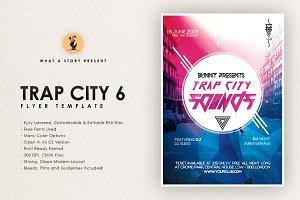 Trap City 6