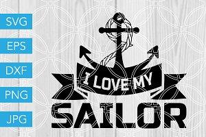 I Love My Sailor SVG Cut File