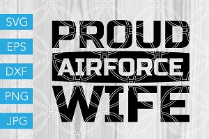 Proud Airforce Wife SVG Cutting File