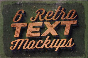 6 Retro/Vintage Text Mock-ups