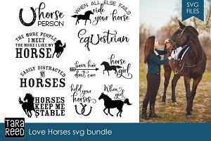 Love Horses SVG Bundle