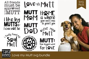 Love my Mutt SVG Bundle