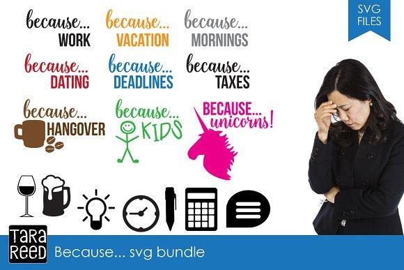 Because. SVG Bundle