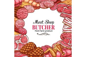 Butcher shop poster with frame of meat and sausage