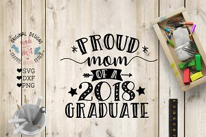 Proud Mom Of a 2018 Graduate