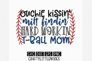 Hard Workin' T-Ball Mom