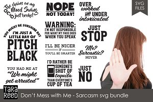 Don't Mess With Me! Sarcasm Bundle