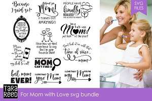 For Mom with Love SVG Bundle