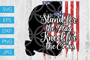 Stand for the Flag SVG Patriotic SVG