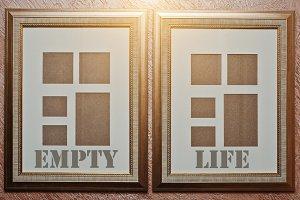 Empty life, concept wor