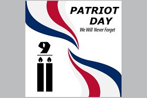 We Will Never Forget. 9/11 Patriot D